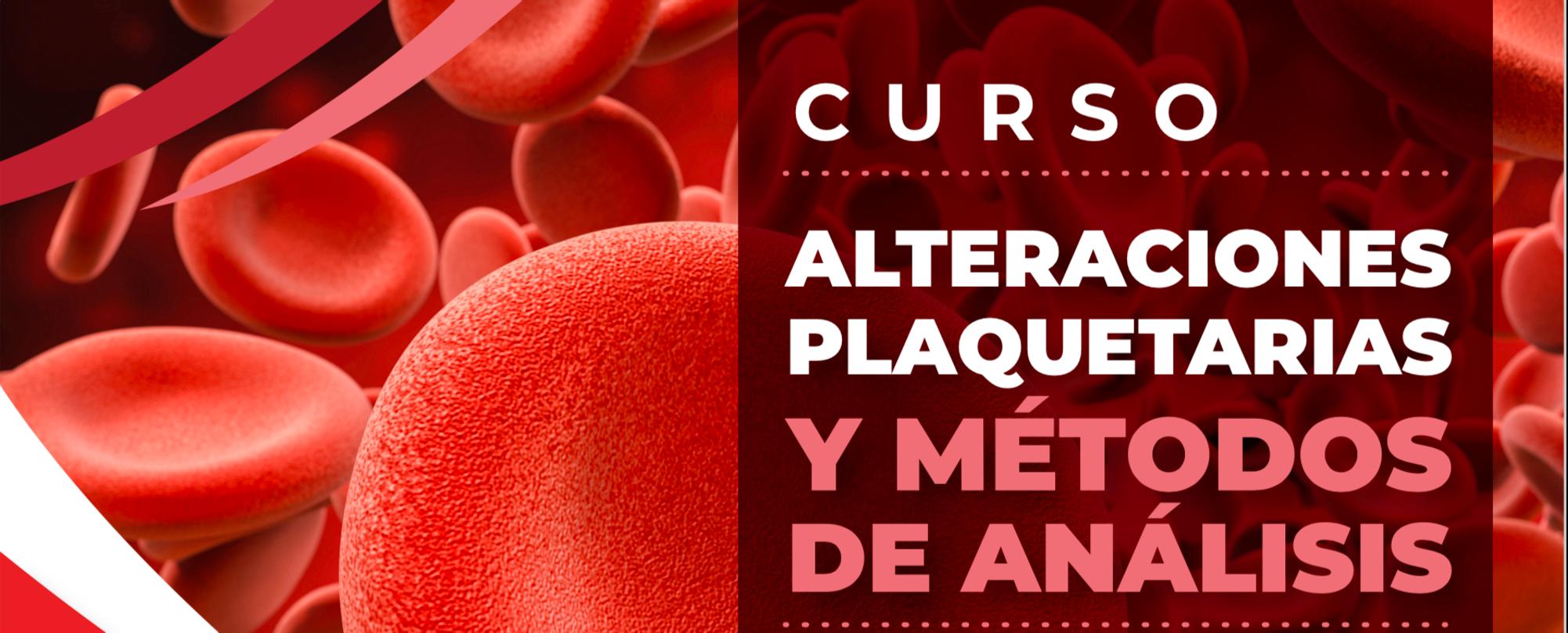 ALTERACIONES PLAQUETARIAS Y MÉTODOS DE ANÁLISIS